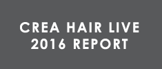 CREA HAIR LIVE 2016 REPORT